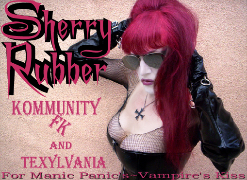 Sherry Rubber~Manic Panic's Vampire's Kiss Model
